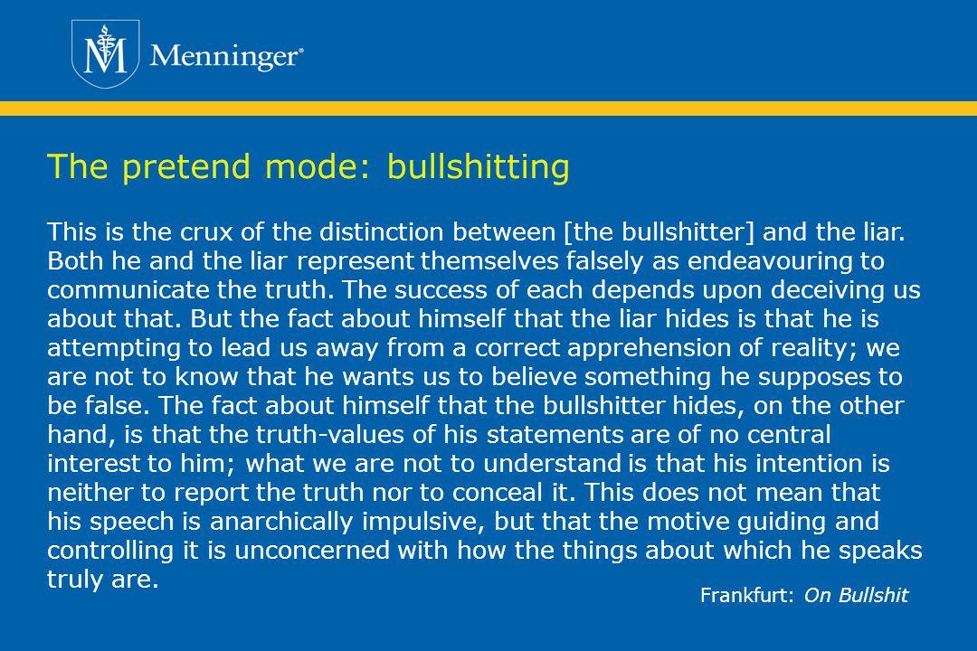The pretend mode: bullshitting