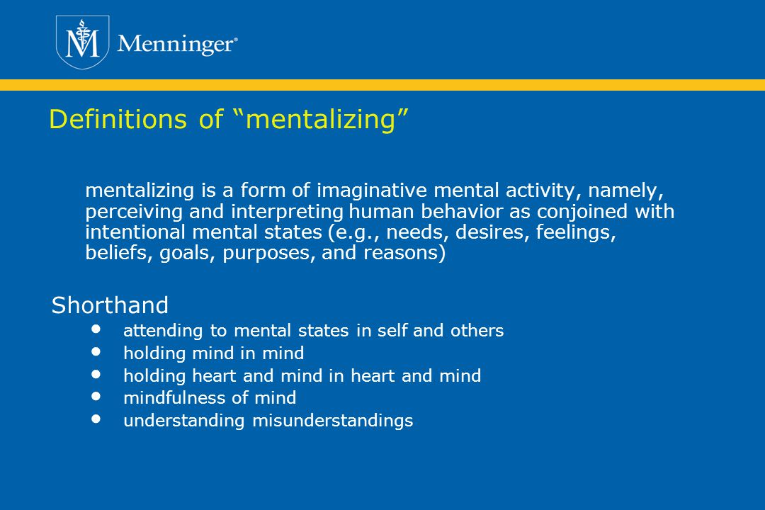 Definitions of mentalizing