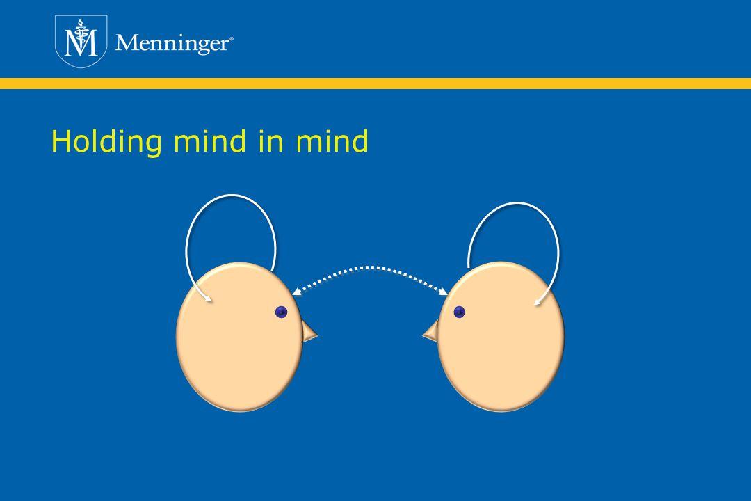 Holding mind in mind 48