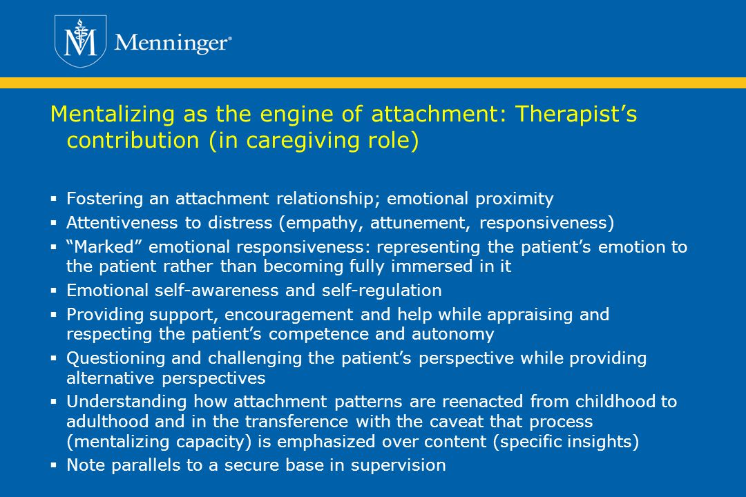 Mentalizing as the engine of attachment: Therapist's contribution (in caregiving role)