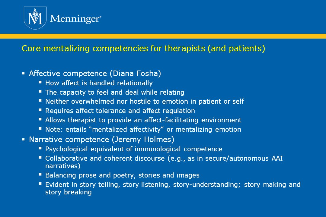 Core mentalizing competencies for therapists (and patients)