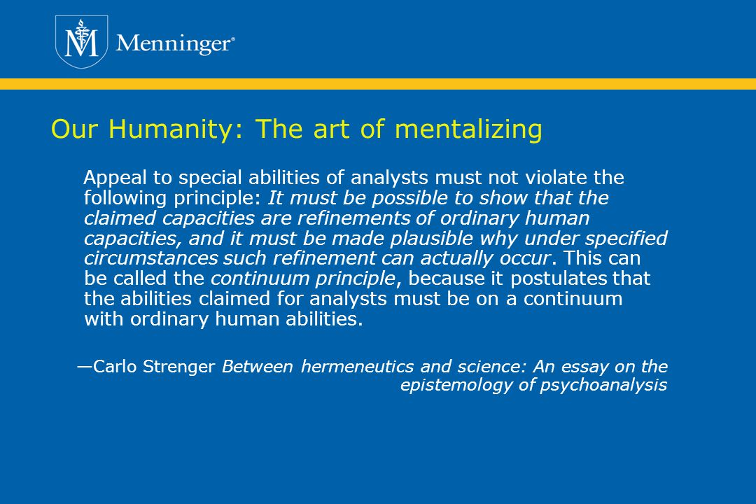 Our Humanity: The art of mentalizing