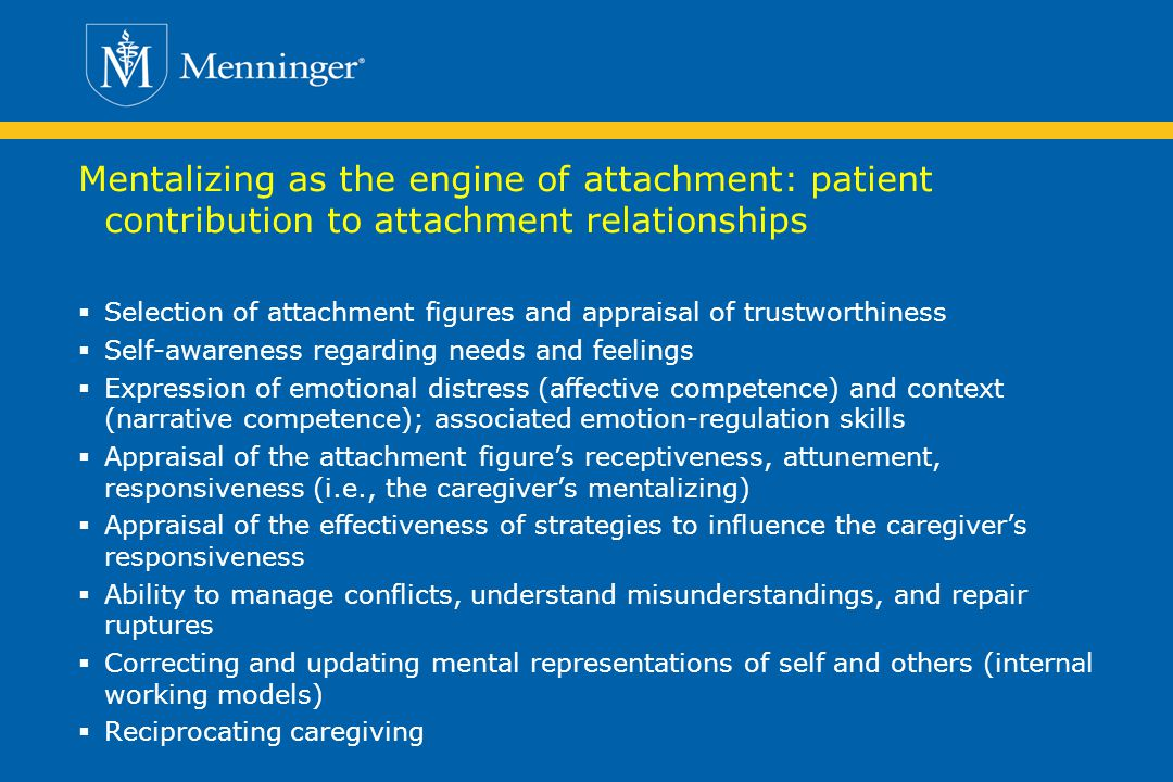 Mentalizing as the engine of attachment: patient contribution to attachment relationships
