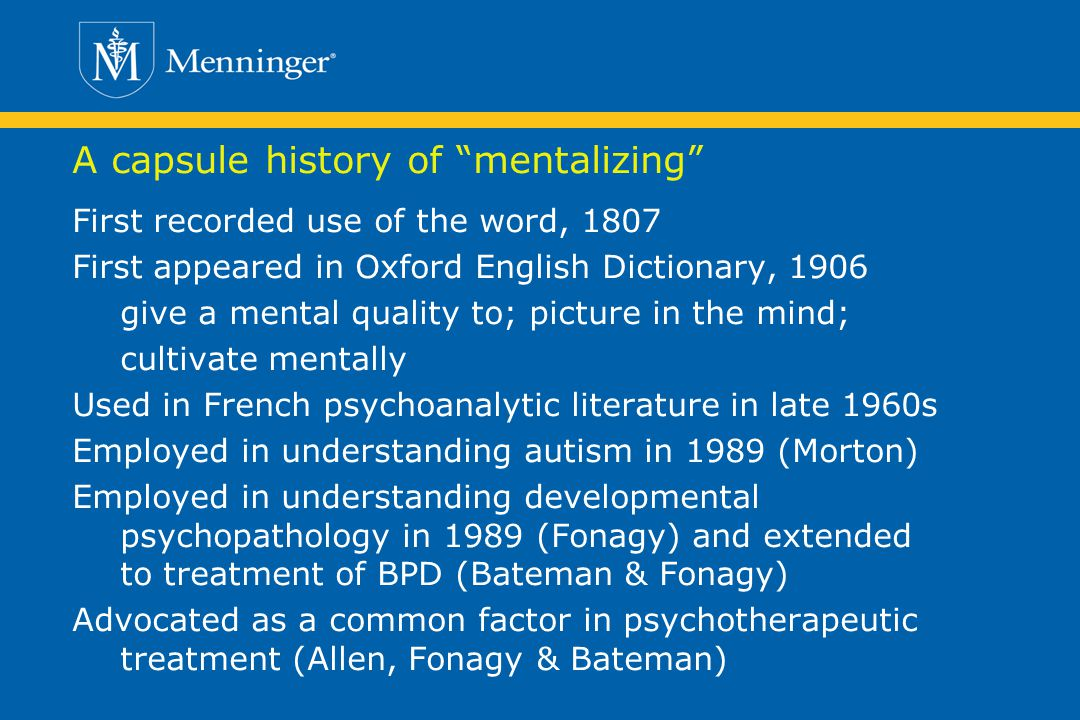 A capsule history of mentalizing