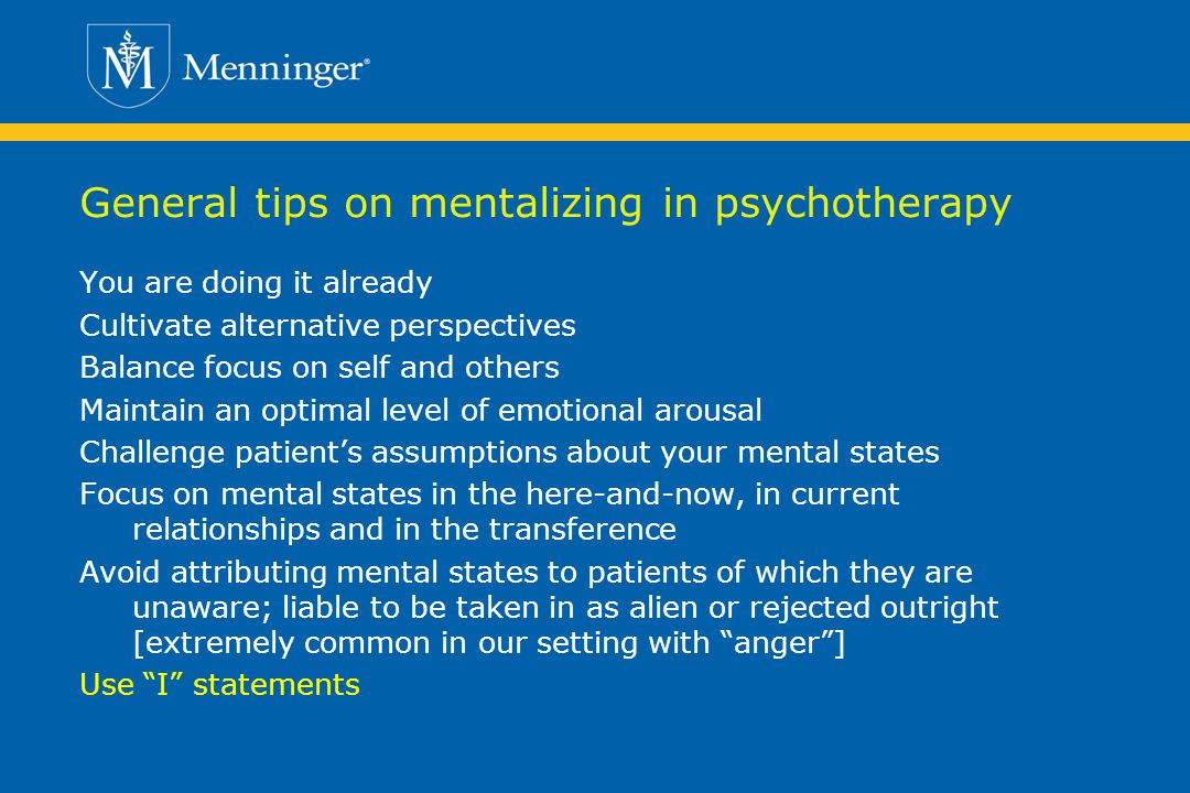 General tips on mentalizing in psychotherapy