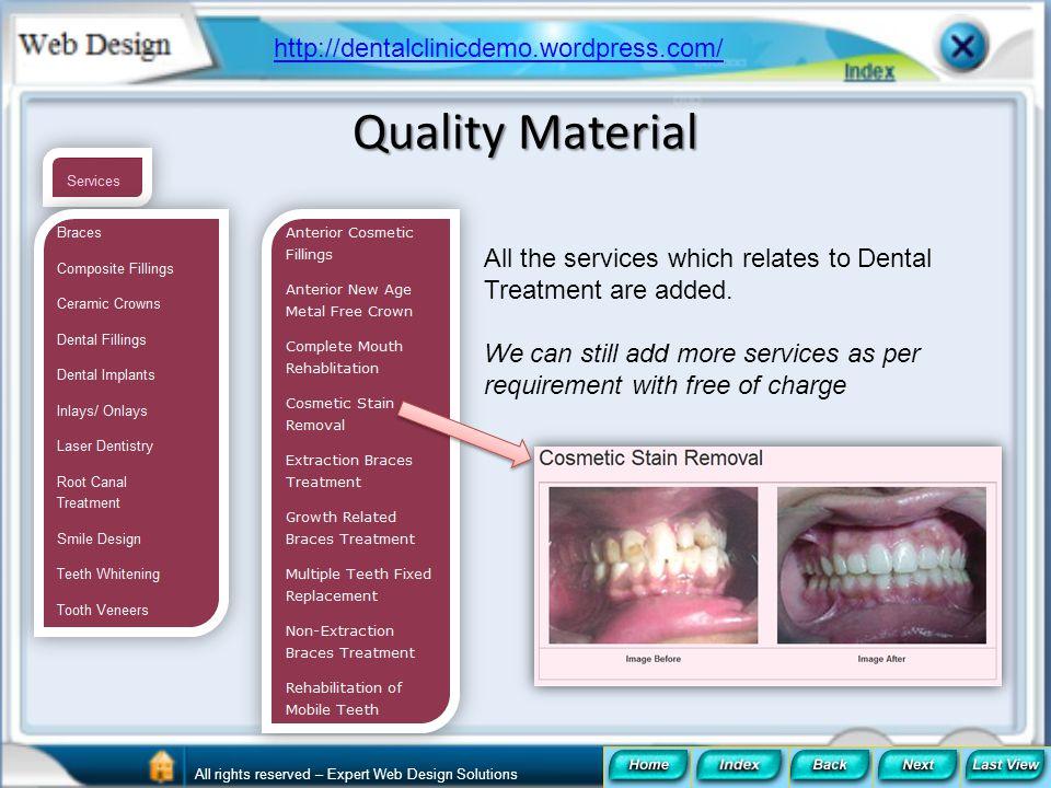 Quality Material http://dentalclinicdemo.wordpress.com/
