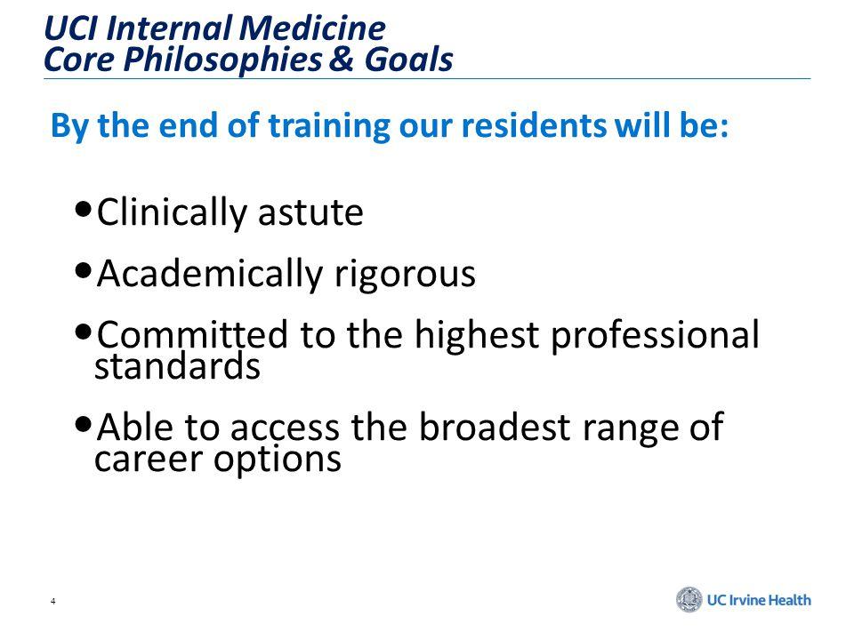 UCI Internal Medicine Core Philosophies & Goals