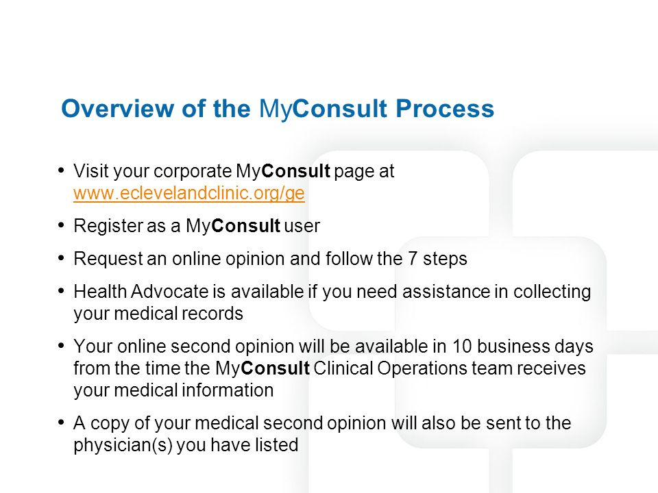Overview of the MyConsult Process
