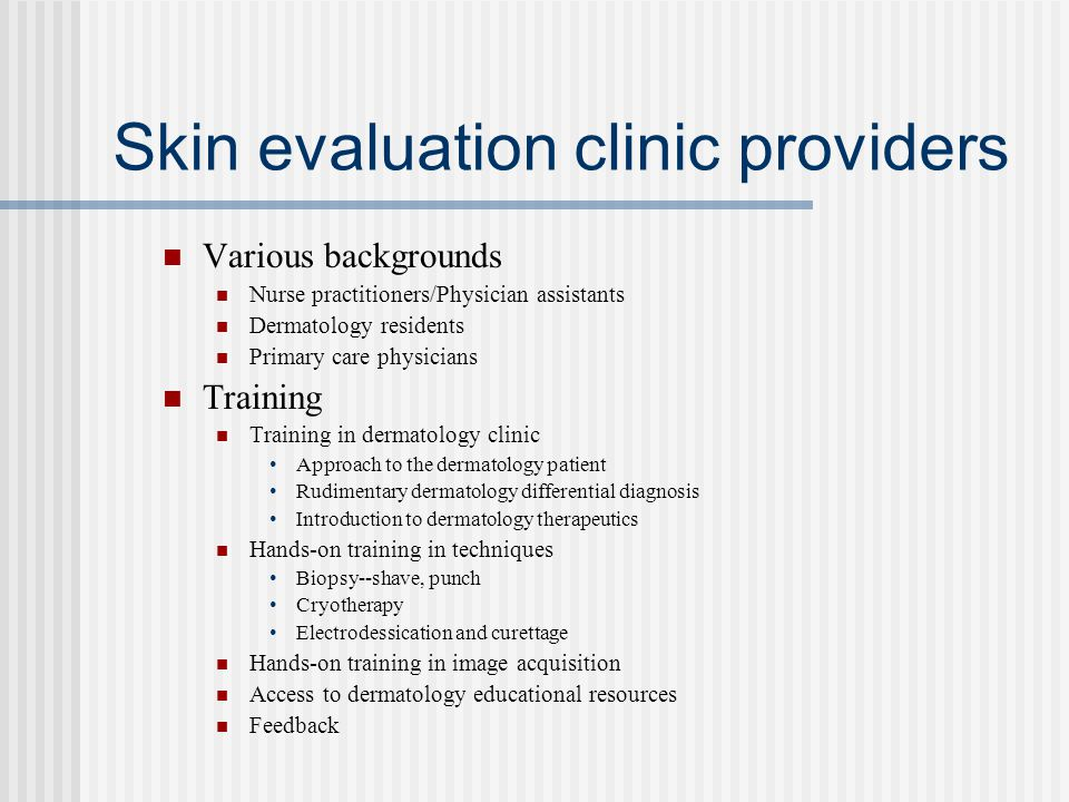 Skin evaluation clinic providers