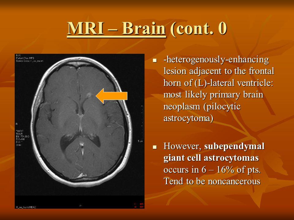 MRI – Brain (cont. 0