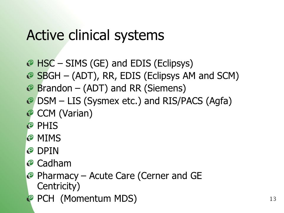 Active clinical systems