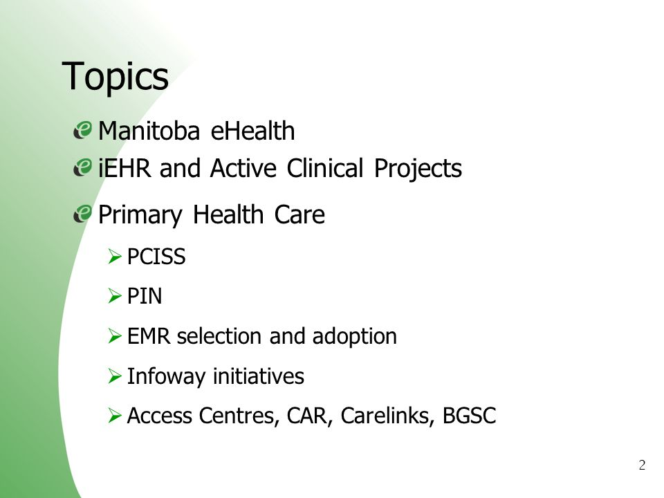Topics Manitoba eHealth iEHR and Active Clinical Projects