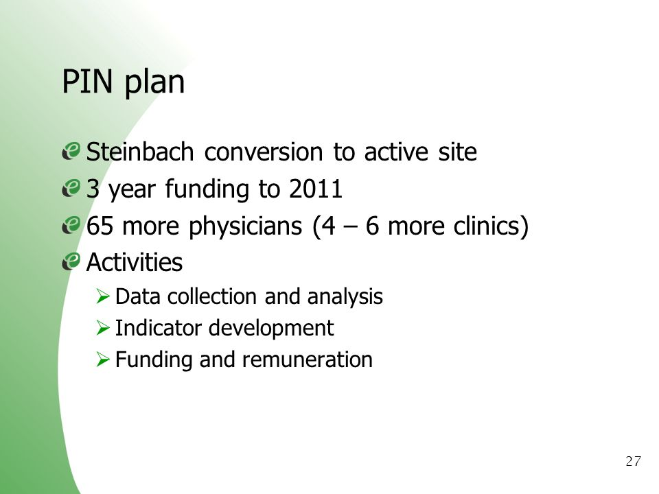 PIN plan Steinbach conversion to active site 3 year funding to 2011