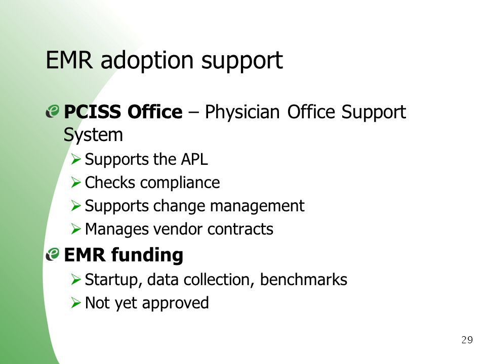 EMR adoption support PCISS Office – Physician Office Support System