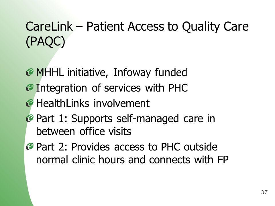 CareLink – Patient Access to Quality Care (PAQC)