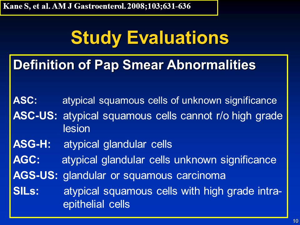 Study Evaluations Definition of Pap Smear Abnormalities