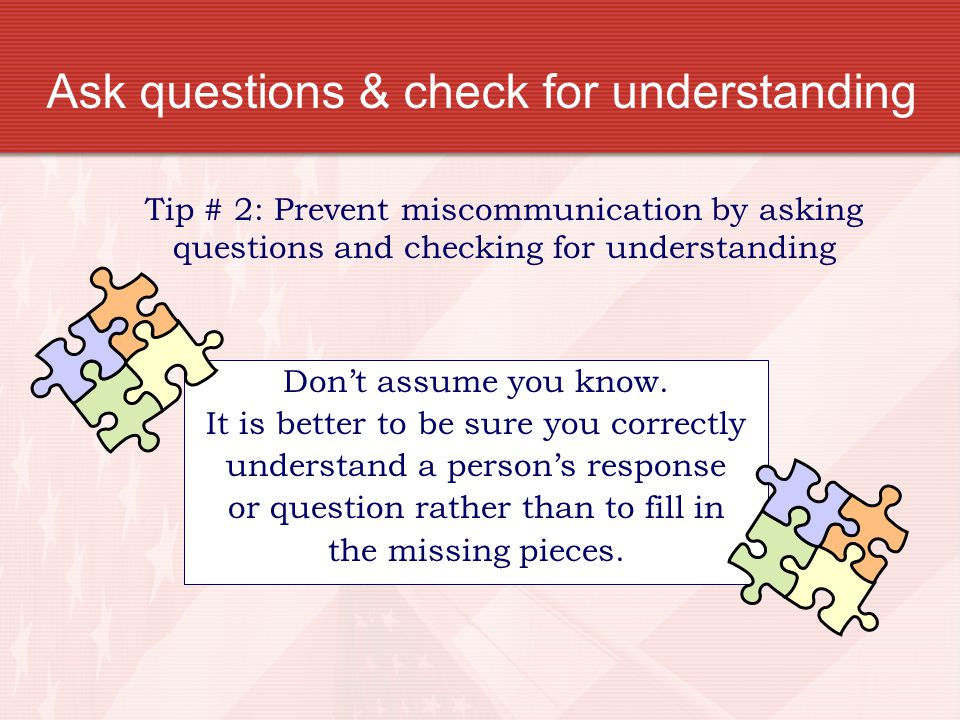 Ask questions & check for understanding