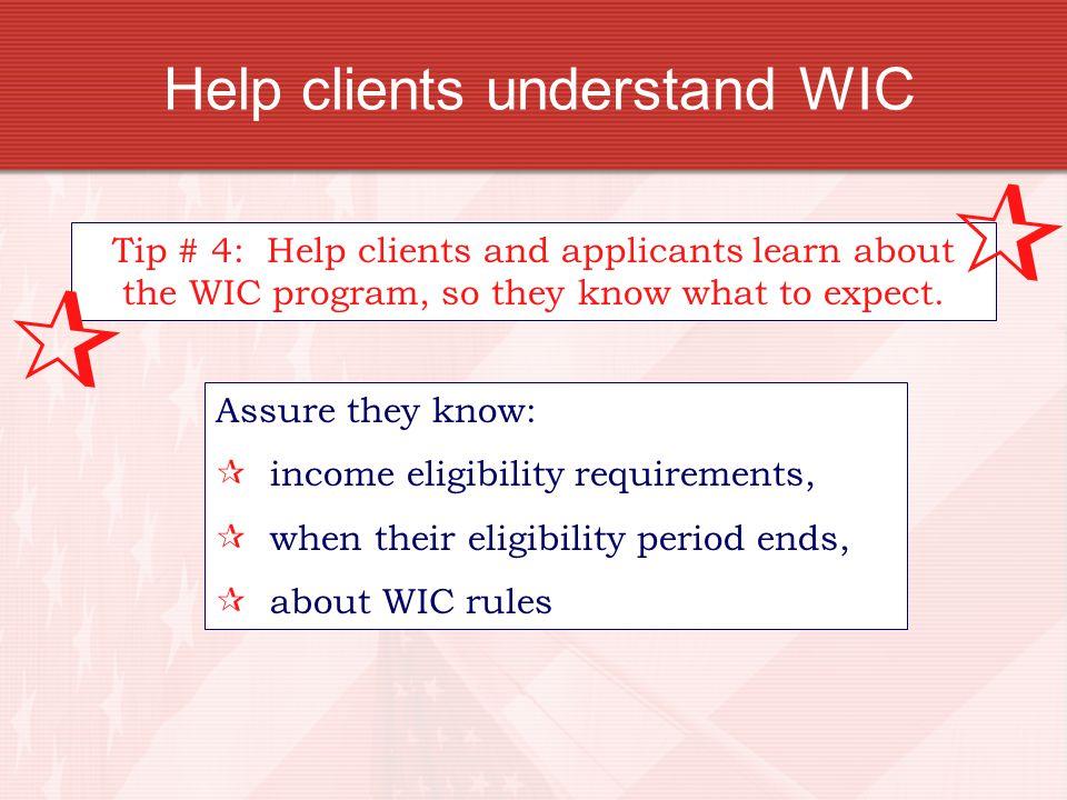 Help clients understand WIC