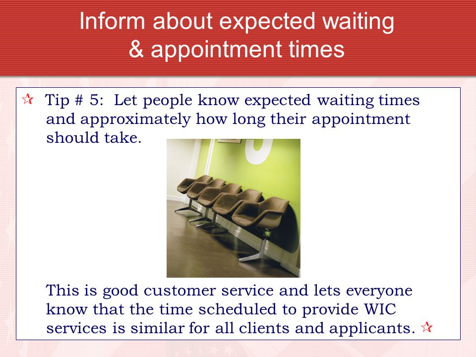 Inform about expected waiting & appointment times