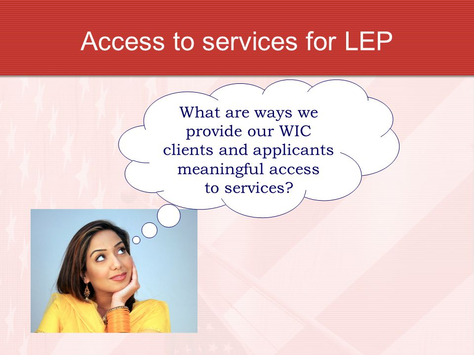 Access to services for LEP