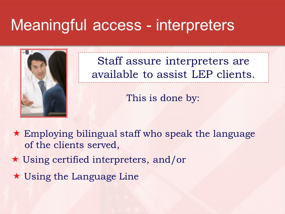 Meaningful access - interpreters
