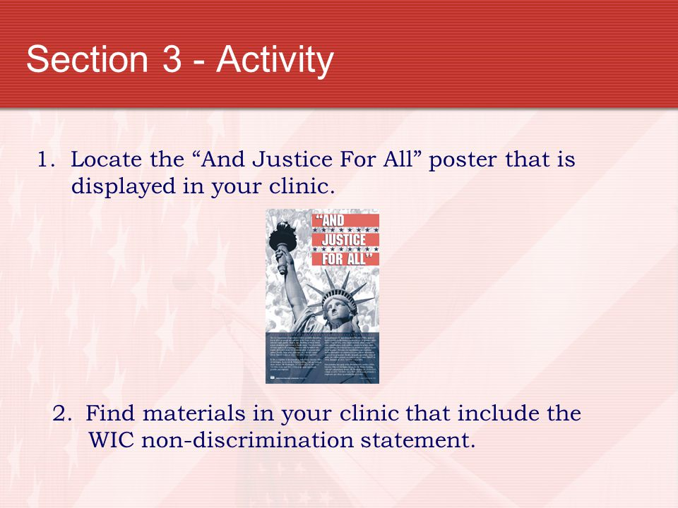 Section 3 - Activity 1. Locate the And Justice For All poster that is displayed in your clinic.