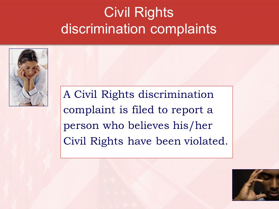 Civil Rights discrimination complaints