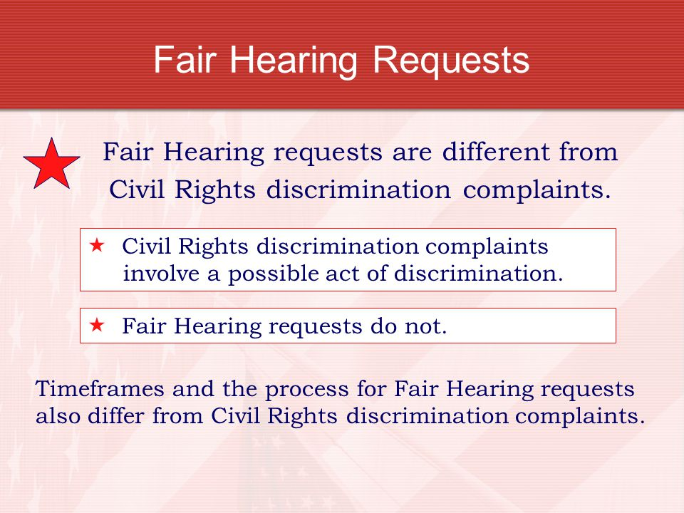 Fair Hearing Requests Fair Hearing requests are different from