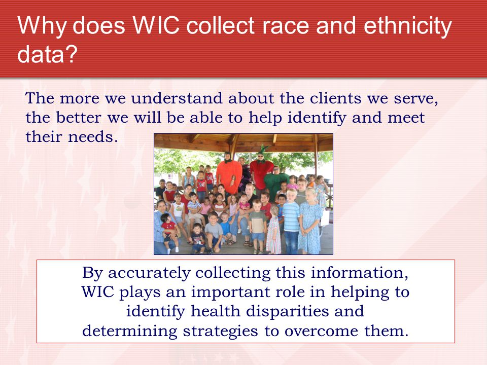 Why does WIC collect race and ethnicity data
