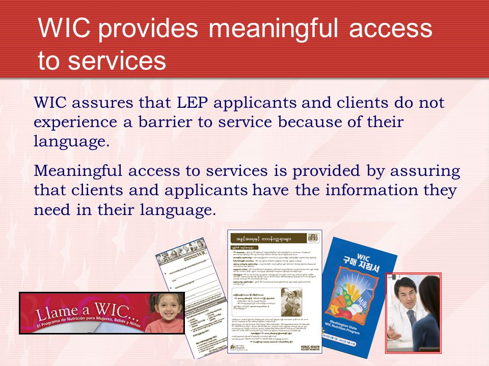 WIC provides meaningful access to services