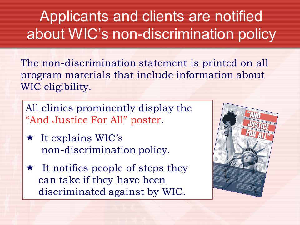 Applicants and clients are notified about WIC's non-discrimination policy