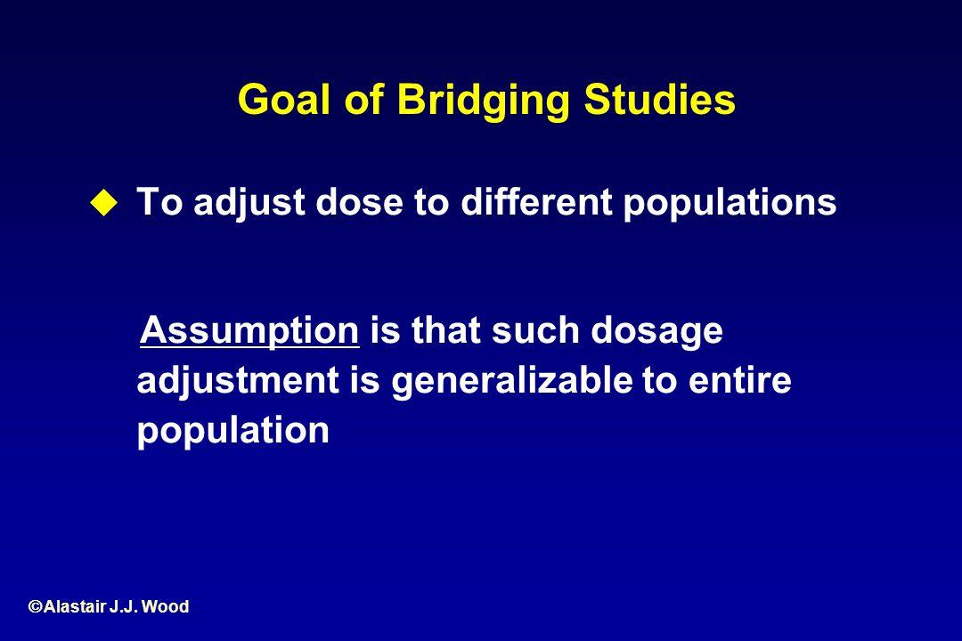 Goal of Bridging Studies