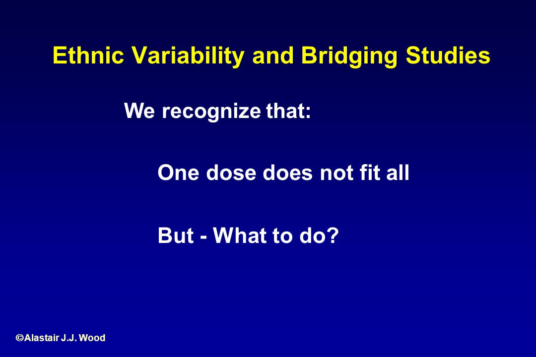 Ethnic Variability and Bridging Studies