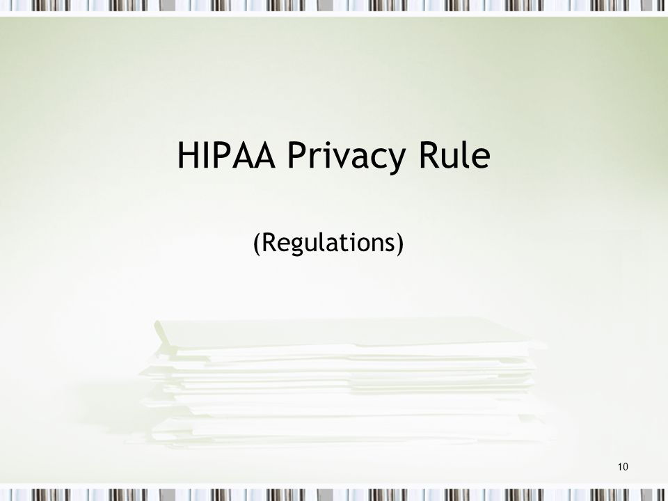 HIPAA Privacy Rule (Regulations)
