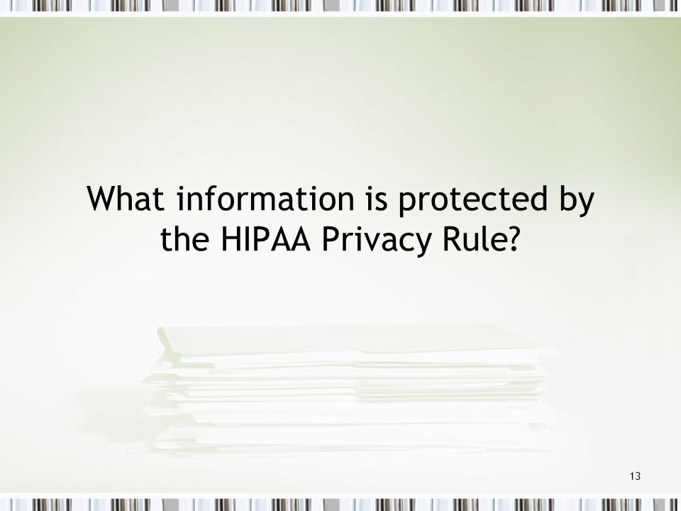 What information is protected by the HIPAA Privacy Rule