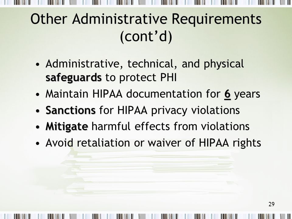 Other Administrative Requirements (cont'd)