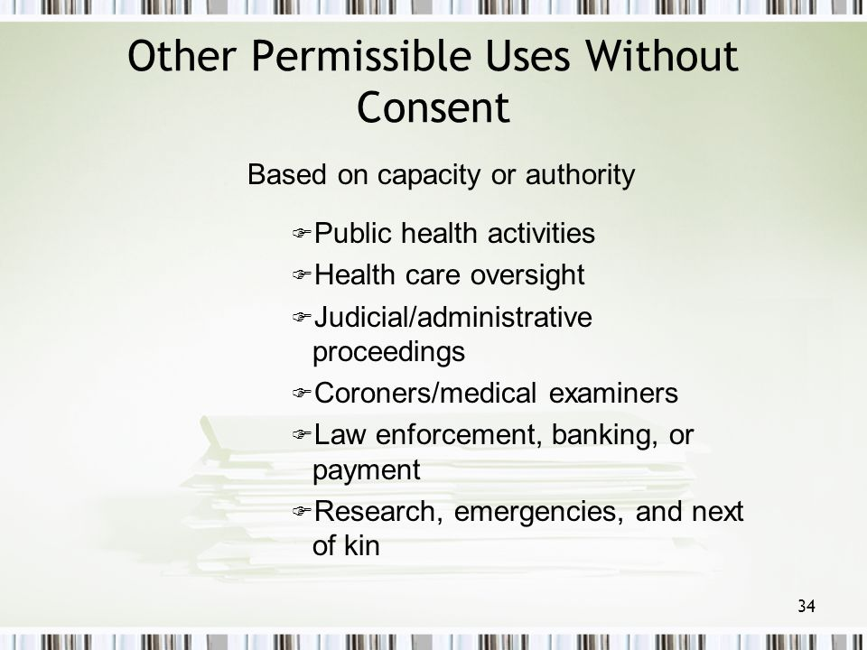 Other Permissible Uses Without Consent