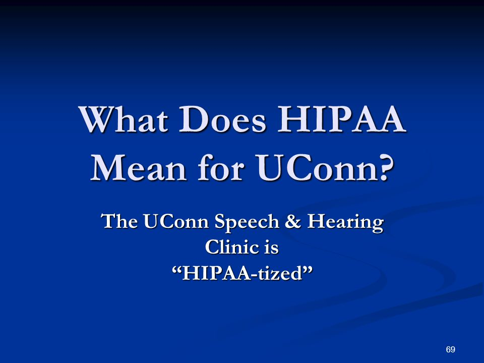 What Does HIPAA Mean for UConn