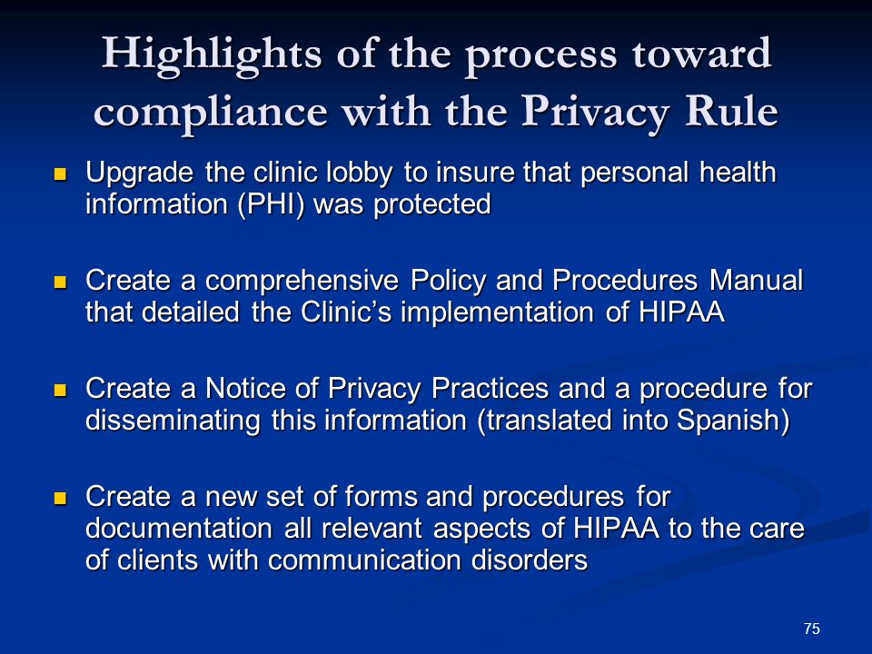 Highlights of the process toward compliance with the Privacy Rule