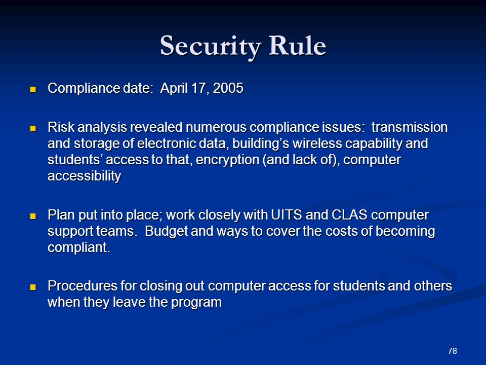 Security Rule Compliance date: April 17, 2005