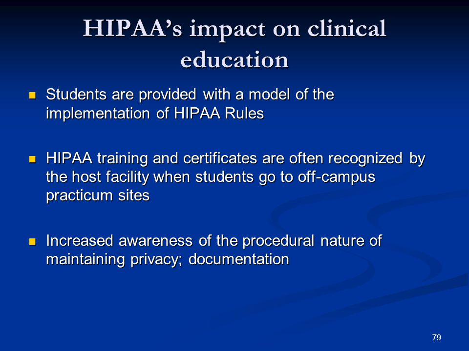 HIPAA's impact on clinical education