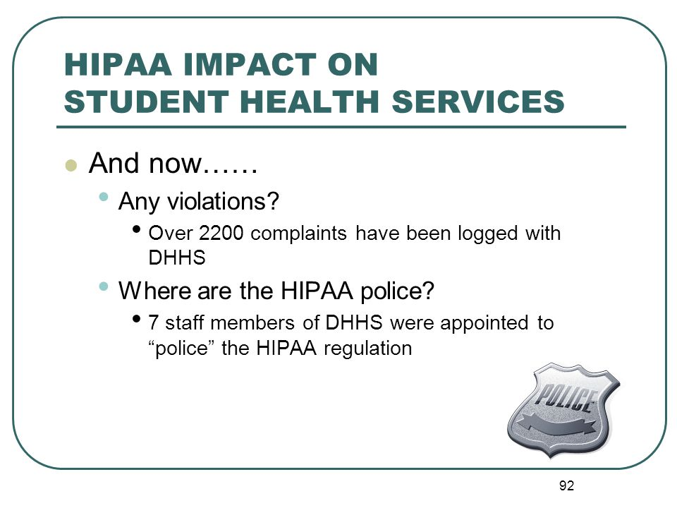 HIPAA IMPACT ON STUDENT HEALTH SERVICES