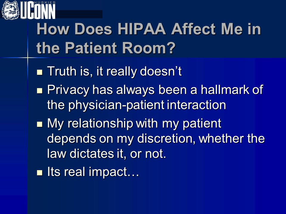 How Does HIPAA Affect Me in the Patient Room