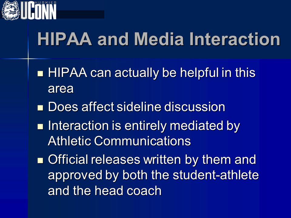 HIPAA and Media Interaction
