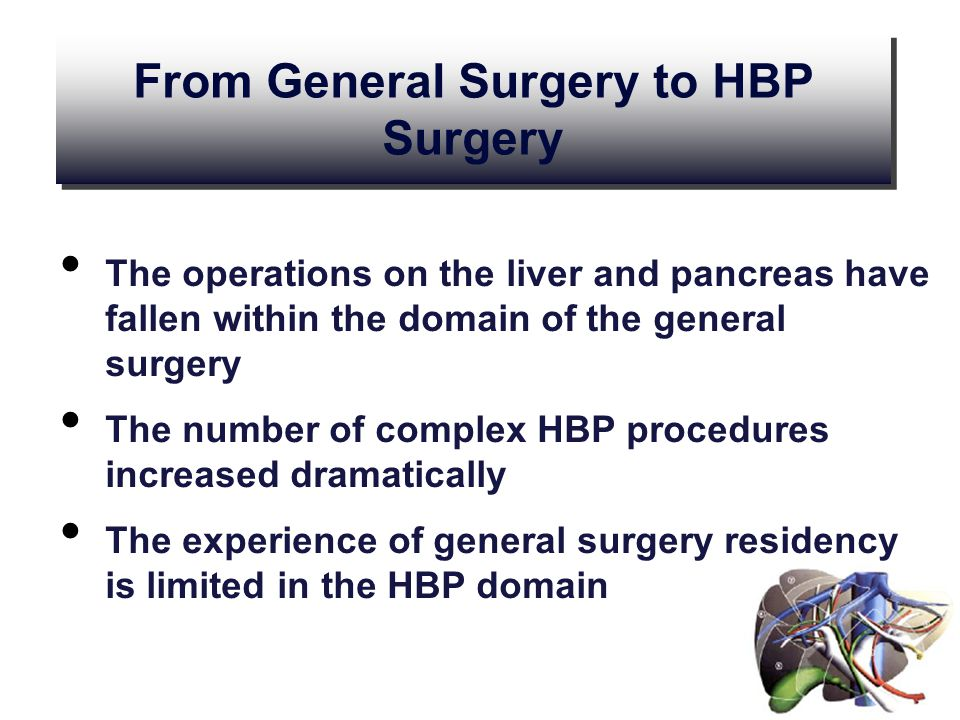 From General Surgery to HBP Surgery
