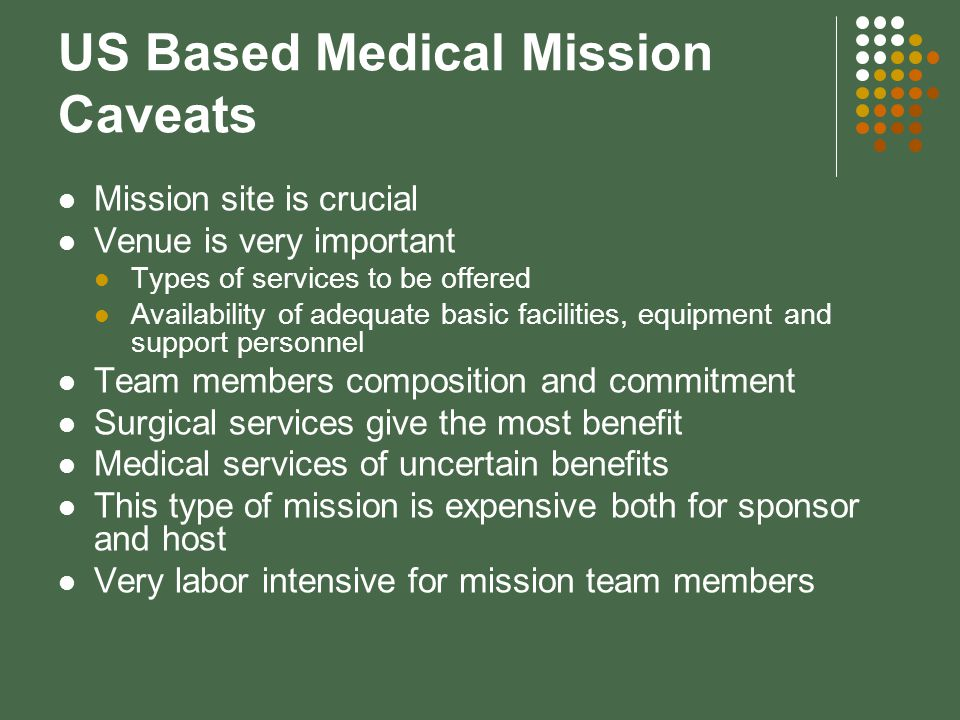 US Based Medical Mission Caveats