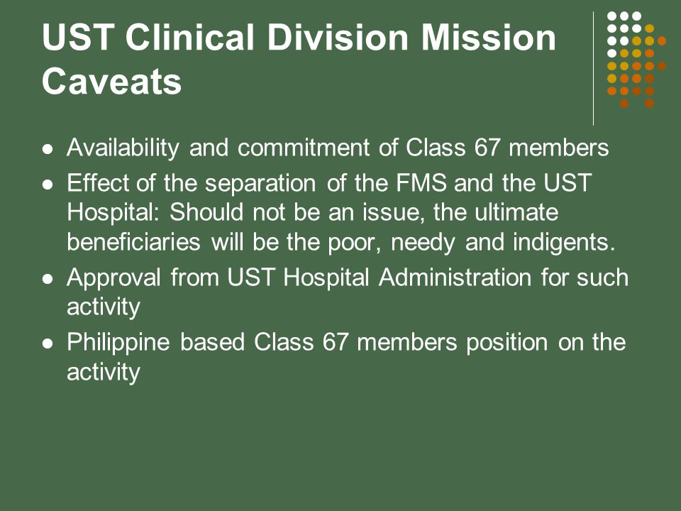 UST Clinical Division Mission Caveats