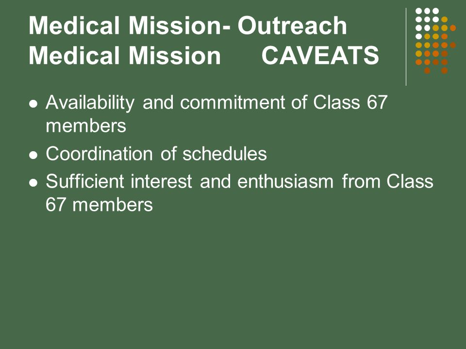 Medical Mission- Outreach Medical Mission CAVEATS