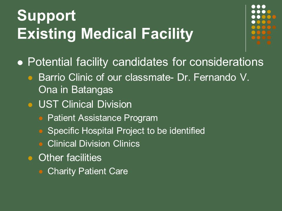 Support Existing Medical Facility