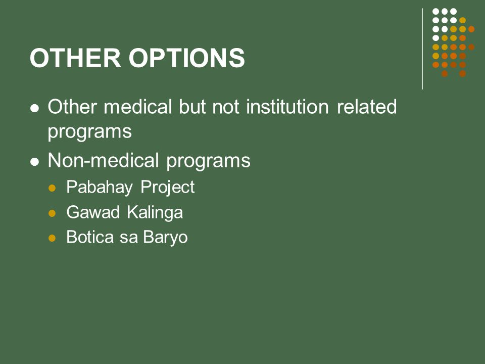 OTHER OPTIONS Other medical but not institution related programs